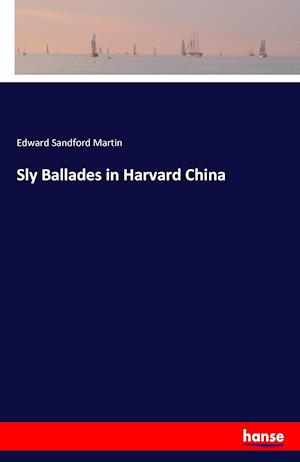Sly Ballades in Harvard China