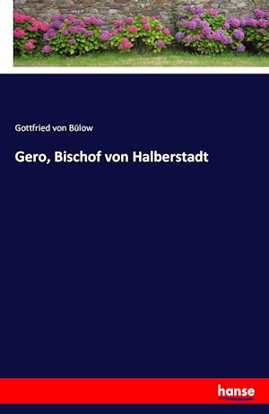 Gero, Bischof Von Halberstadt