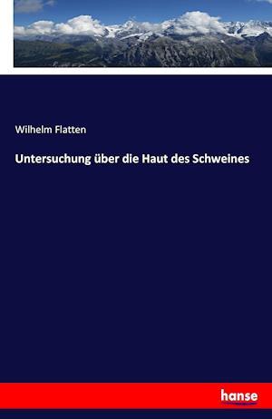Bog, paperback Untersuchung Uber Die Haut Des Schweines