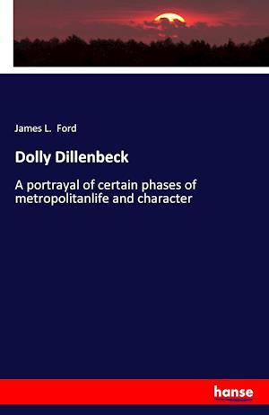 Bog, hæftet Dolly Dillenbeck af James L. Ford