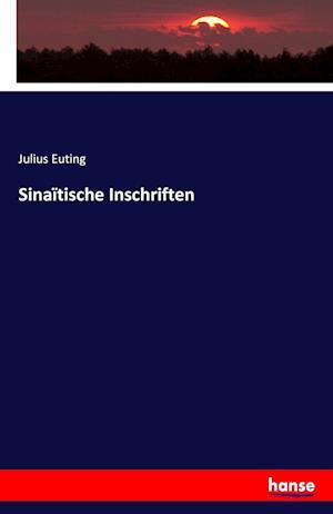 Bog, paperback Sinaitische Inschriften af Julius Euting