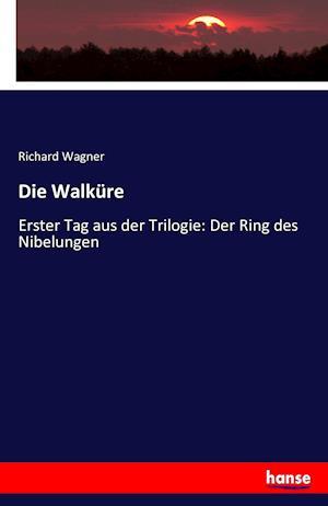 Bog, paperback Die Walkure af Richard Wagner