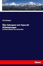 Uber Sehorgane Vom Typus Der Wirbeltieraugen af Carl Semper