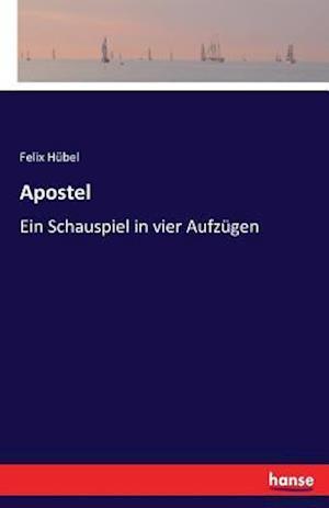 Bog, paperback Apostel af Felix Hubel