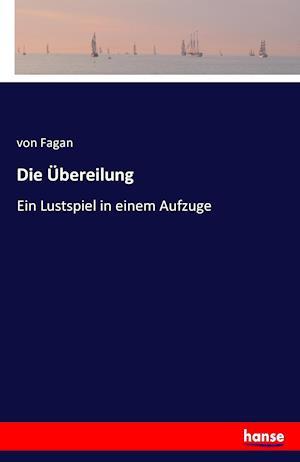 Bog, paperback Die Ubereilung af Von Fagan