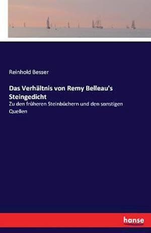 Bog, paperback Das Verhaltnis Von Remy Belleau's Steingedicht af Reinhold Besser