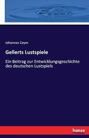 Bog, paperback Gellerts Lustspiele af Johannes Coym