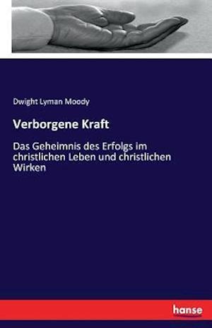 Bog, paperback Verborgene Kraft af Dwight Lyman Moody