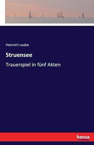 Bog, paperback Struensee af Heinrich Laube