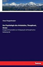 Zur Psychologie Des Aristoteles, Theophrast, Strato