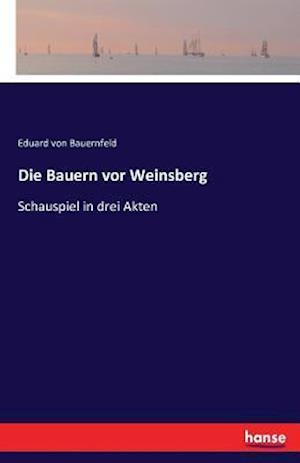 Die Bauern VOR Weinsberg