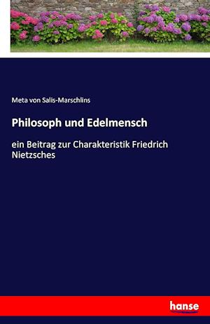 Bog, paperback Philosoph Und Edelmensch af Meta Von Salis-Marschlins