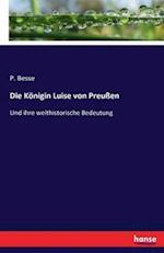 Die Konigin Luise Von Preussen