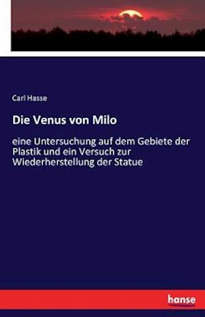 Bog, paperback Die Venus Von Milo af Carl Hasse