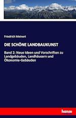 Die Schone Landbaukunst af Friedrich Meinert