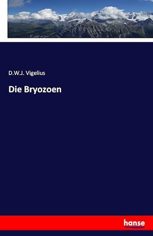Bog, paperback Die Bryozoen af D. W. J. Vigelius