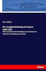 Der Longebardenkrieg Auf Cypern 1229-1233