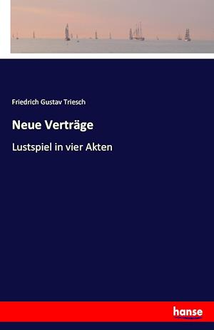 Bog, paperback Neue Vertrage af Friedrich Gustav Triesch