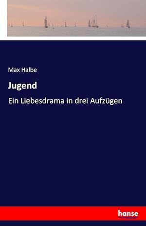 Bog, paperback Jugend af Max Halbe