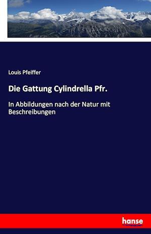 Bog, paperback Die Gattung Cylindrella Pfr. af Louis Pfeiffer