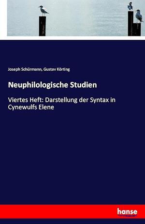 Bog, paperback Neuphilologische Studien af Joseph Schurmann