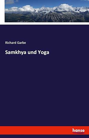 Bog, paperback Samkhya Und Yoga af Richard Garbe
