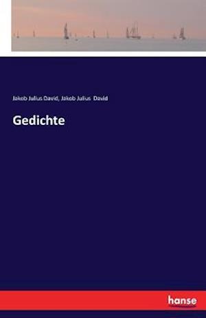 Bog, paperback Gedichte af Jakob Julius David
