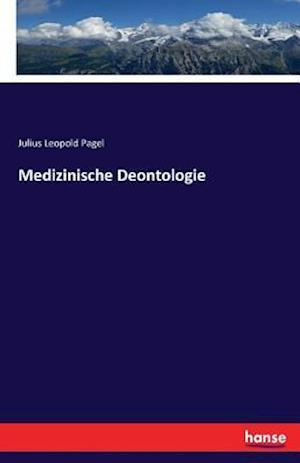 Bog, paperback Medizinische Deontologie af Julius Leopold Pagel