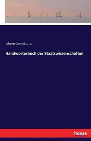 Bog, paperback Handworterbuch Der Staatswissenschaften af Johann Conrad, U. A