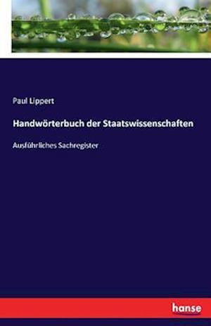 Bog, paperback Handworterbuch Der Staatswissenschaften af Paul Lippert