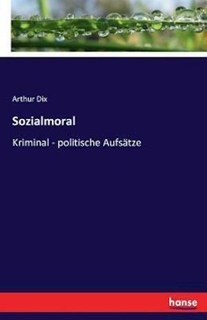 Bog, paperback Sozialmoral af Arthur Dix