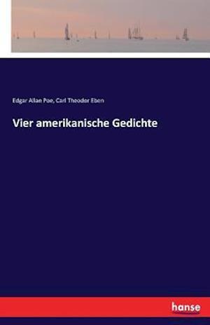 Bog, paperback Vier Amerikanische Gedichte af Edgar Allan Poe