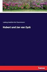 Hubert Und Jan Van Eyck af Ludwig Joachim Karl Kaemmerer