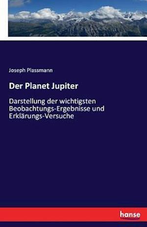 Bog, paperback Der Planet Jupiter af Joseph Plassmann
