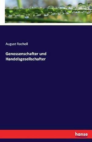 Bog, paperback Genossenschafter Und Handelsgesellschafter af August Rocholl