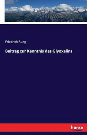 Bog, paperback Beitrag Zur Kenntnis Des Glyoxalins af Friedrich Rung
