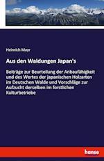 Aus Den Waldungen Japan's
