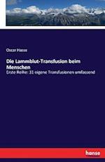 Die Lammblut-Transfusion Beim Menschen