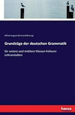 Grundzuge Der Deutschen Grammatik