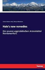 Hale's New Remedies