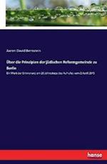 Uber Die Prinzipien Der Judischen Reformgemeinde Zu Berlin
