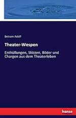 Theater-Wespen