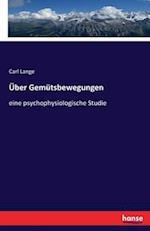 Uber Gemutsbewegungen af Carl Lange
