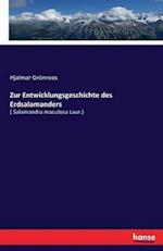 Zur Entwicklungsgeschichte Des Erdsalamanders af Hjalmar Gronroos