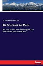 Die Autonomie Der Moral