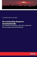 Die Zweisprachige Stuttgarter Homerhandschrift, af Julius Wilhelm Helferich Rieckher