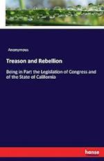 Treason and Rebellion