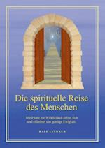 Die Spirituelle Reise Des Menschen af Ralf Lindner