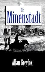 Die Minenstadt