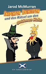 Inspektor Livingston Und Das Ratsel Um Den Goldenen Hahn af Jarod McMurran